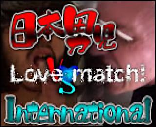 無修正セックス盗撮:日本男児vsinternational!! Love match!:ゲイフェラチオ